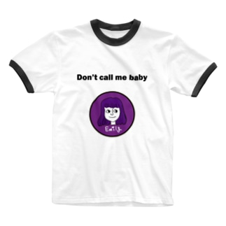Don't call me baby Ringer T-shirts