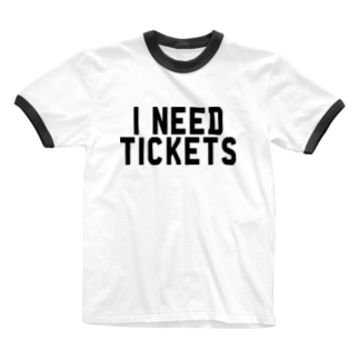 I NEED TICKETS - BLACK LOGO Ringer T-shirts