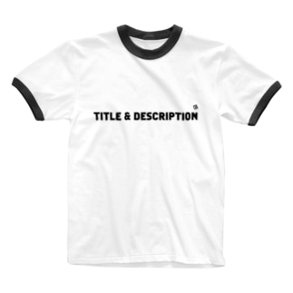 TITLE & DESCRIPTION Ringer T-shirts