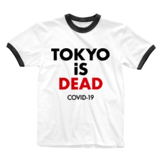 TOKYO iS DEAD  COVID-19 Ringer T-shirts