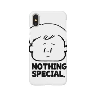Nothing special. スマートフォンケース