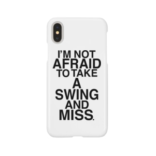NOT AFRAID SWING AND MISS Smartphone cases