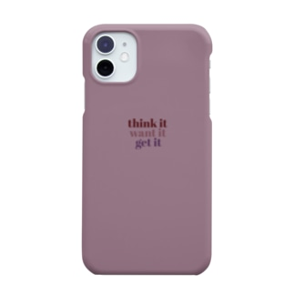 think it,want it,get it Smartphone cases