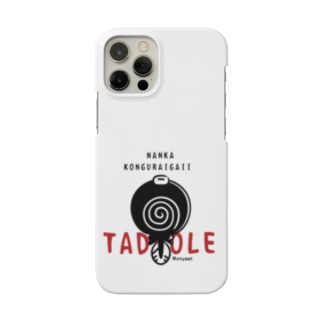 *suzuriDeMONYAAT*のCT176 なんかこんぐらいがいい*TADPOLE*スマホケースB Smartphone cases