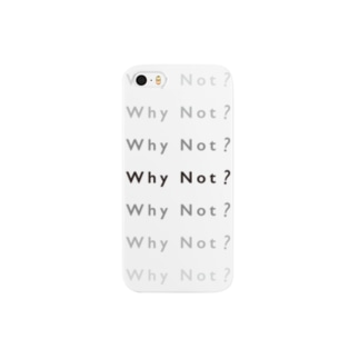 Why Not? Smartphone cases