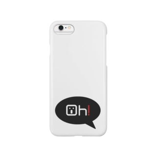 『Oh!-side』 Smartphone cases