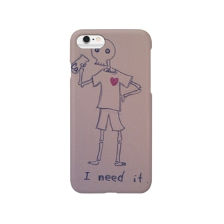 I need it. Smartphone cases
