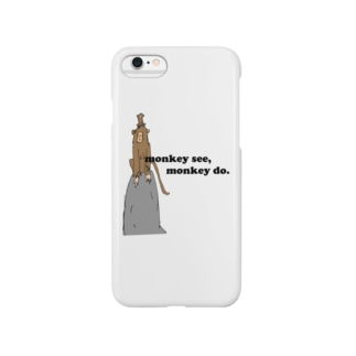 monky see,monky do. Smartphone cases