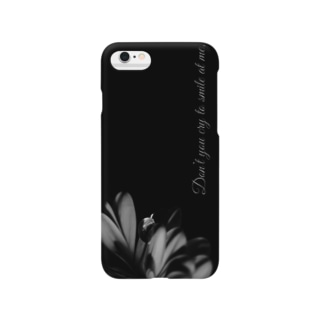 Don't you cry to smile at me. Smartphone cases