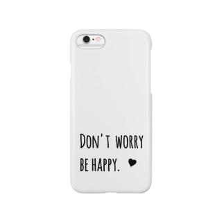 どんうぉーりーびーはっぴー Smartphone cases