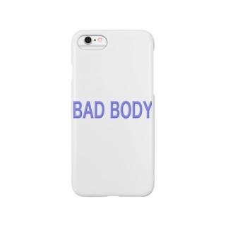 BAD BODY Smartphone cases