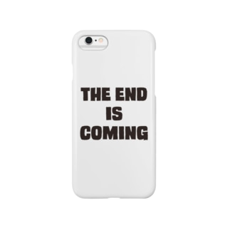 THE END IS COMING Smartphone cases
