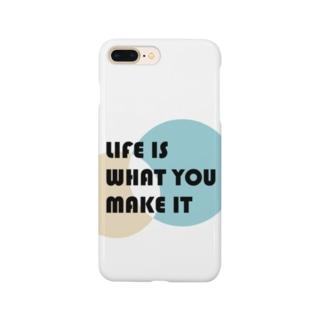 人生は自分で創りだすもの Smartphone cases
