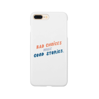 HÖGBRONのBad choices make Good stories Smartphone cases
