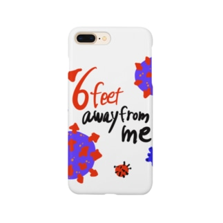 six feet away from me コロナ ソーシャルディスタンス Smartphone cases