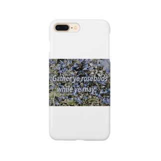 Gather ye rosebuds while ye may. Smartphone cases