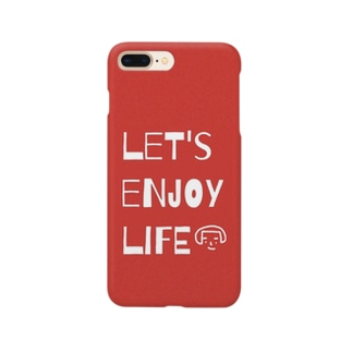 let's enjoy life Smartphone cases