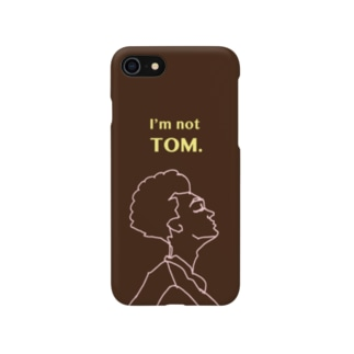 I'm not TOM. Smartphone cases