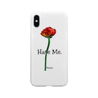 Lil'Tyler's Clothing.の「Hate Me FLOWER」 Soft clear smartphone cases
