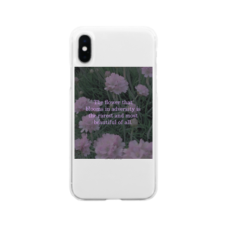 Stella-starのThe flower that blooms in adversity is the rarest and most beautiful of all.    Soft clear smartphone cases