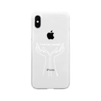 (白抜き) Live for yourself (手の花) Soft clear smartphone cases