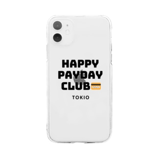 HAPPY PAYDAY CLUB Soft clear smartphone cases