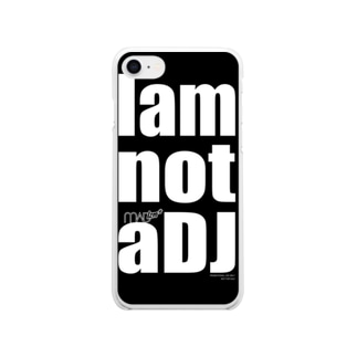 I AM NOT A DJ Soft clear smartphone cases