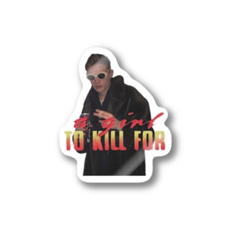 A Girl To Kill For Stickers