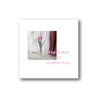 Every day is a new day. Stickers