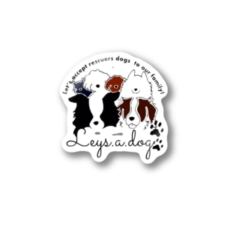 leys.a.dog〜チャリティーグッズ〜 Stickers