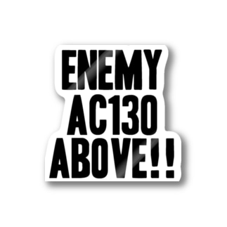 Enemy AC130 Above!!(white) ステッカー