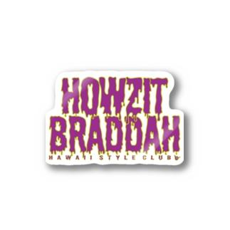 HOWZIT BRADDAH Stickers