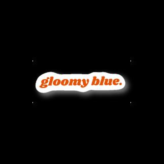 sellla_11のgloomy blue. Stickers
