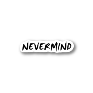 NEVER MIND2 Stickers
