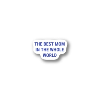 THE BEST MOM IN THE WHOLE WORLD Stickers