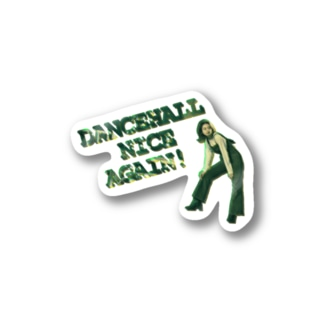DANCEHALL NICE AGAIN Stickers