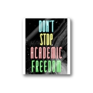 DON'T STOP ACADEMIC FREEDOM. Stickers