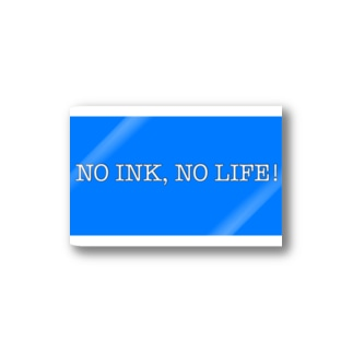 NO INK, NO LIFE! Stickers