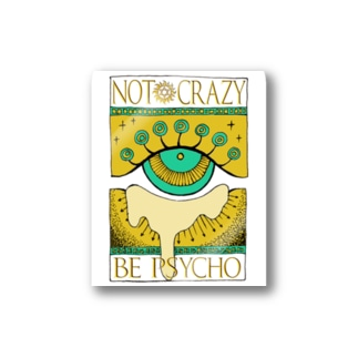 Not crazy be psycho おめめ Stickers
