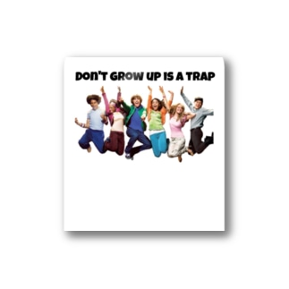Don't grow up is a trap Stickers