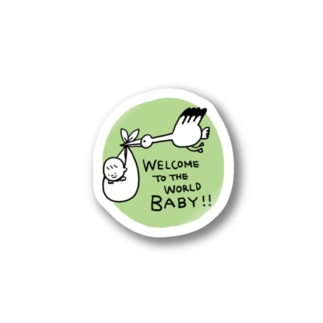 welcome to the world. Stickers