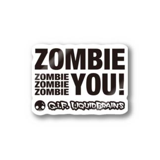 Zombie You! (black print) Stickers
