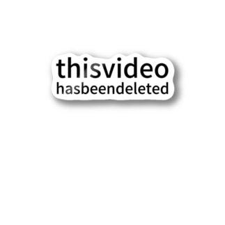 this video has been deleted Stickers