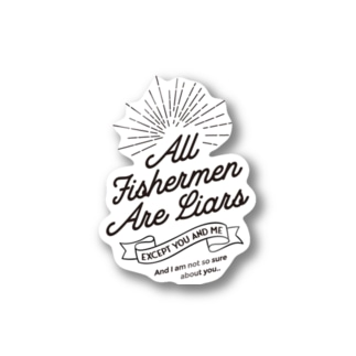All Fishermen Are Liars Stickers