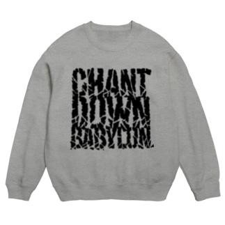 CHANT DOWN BABYLON【淡色ベース】 Sweat