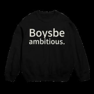 ゼニキンSHOPのBoys, be ambitious. Sweats