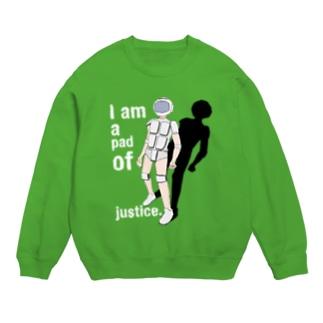 I am a pad of justice. Sweats