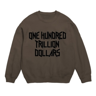 One Hundred Trillion Dollars  Sweats