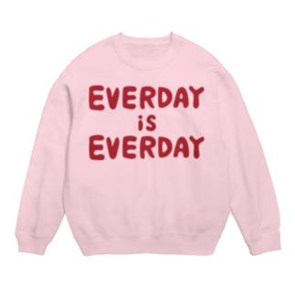 EVERDAY IS EVERDAYスウェット Sweats