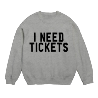 I NEED TICKETS - BLACK LOGO Sweats